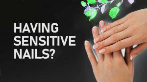 sensitive nails