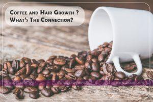 Coffee and Hair Growth
