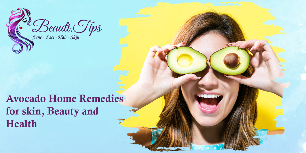 Avocado Home Remedies for Skin