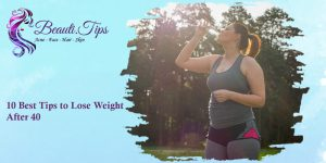 10 Best Tips to Lose Weight After 40