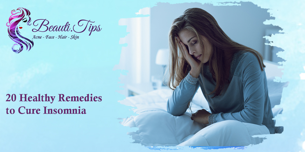 Healthy Remedies to Cure Insomnia