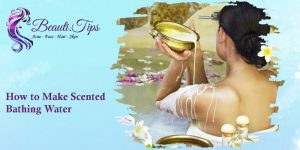 How to Make Scented Bathing Water