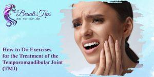 Treatment of the Temporomandibular Joint (TMJ)
